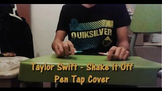 Taylor Swift -Shake It Off Pen Tap Cover By Nicprofication