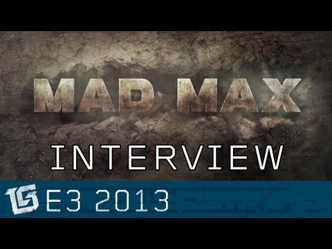 Mad Max Interview - TGS at E3 2013