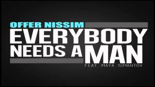 Baixar - Offer Nissim Feat Maya Simantov Everybody Needs A Man Original Mix Grátis