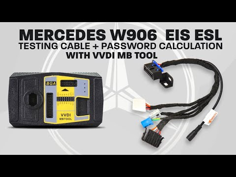 Mercedes W906 EIS ESL Testing Cable + Password Calculation With VVDI MB Tool