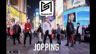[KPOP IN PUBLIC CHALLENGE NYC] SuperM (슈퍼엠) - Jopping Dance Cover