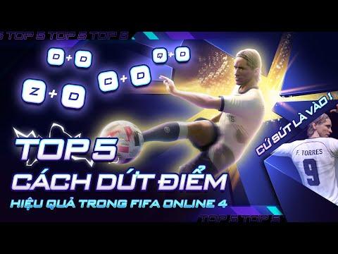 TOP 5 CÁCH DỨT ĐIỂM HIỆU QUẢ TRONG FIFA ONLINE 4 ft Tuấn Tiền Tỉ