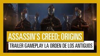 Assassin's Creed Origins: Tráiler Gameplay La Orden de los Antiguos