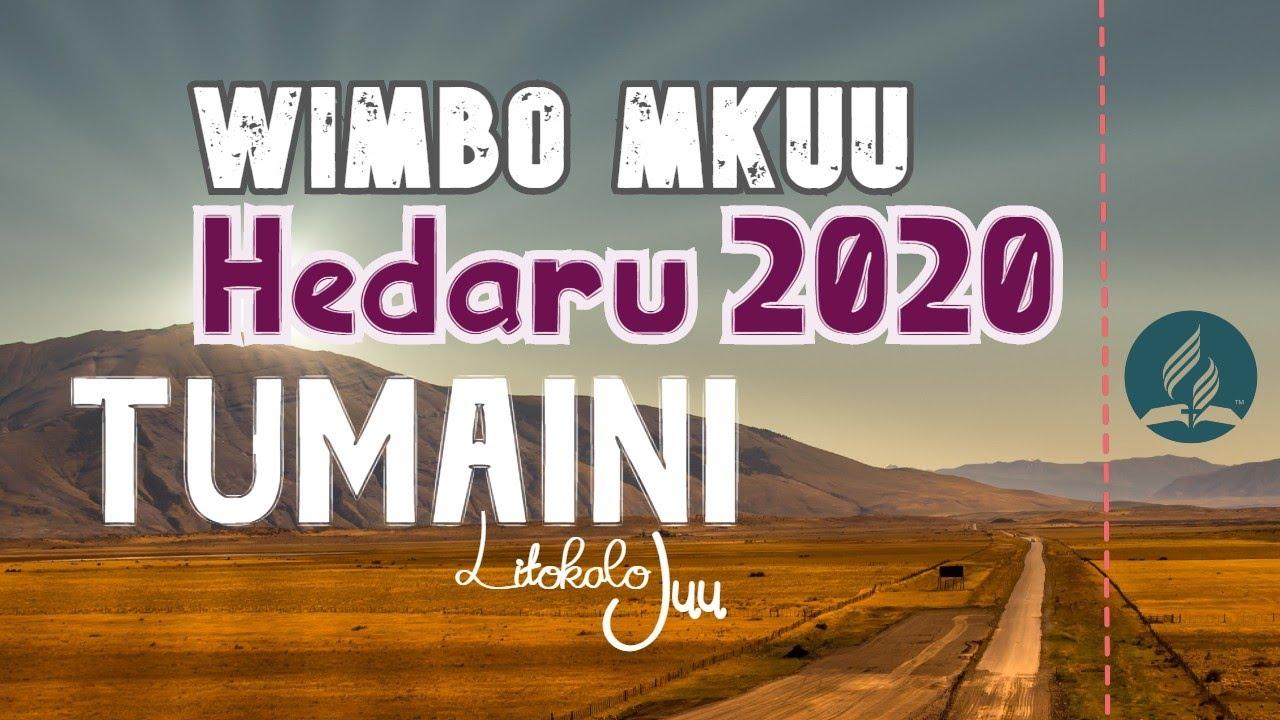 Download WIMBO MKUU - HEDARU 2020 TUMAINI LITOKALO JUU + Subtitles   HEDARU NET EVENT 2020 WIMBO WA MKUTANO.
