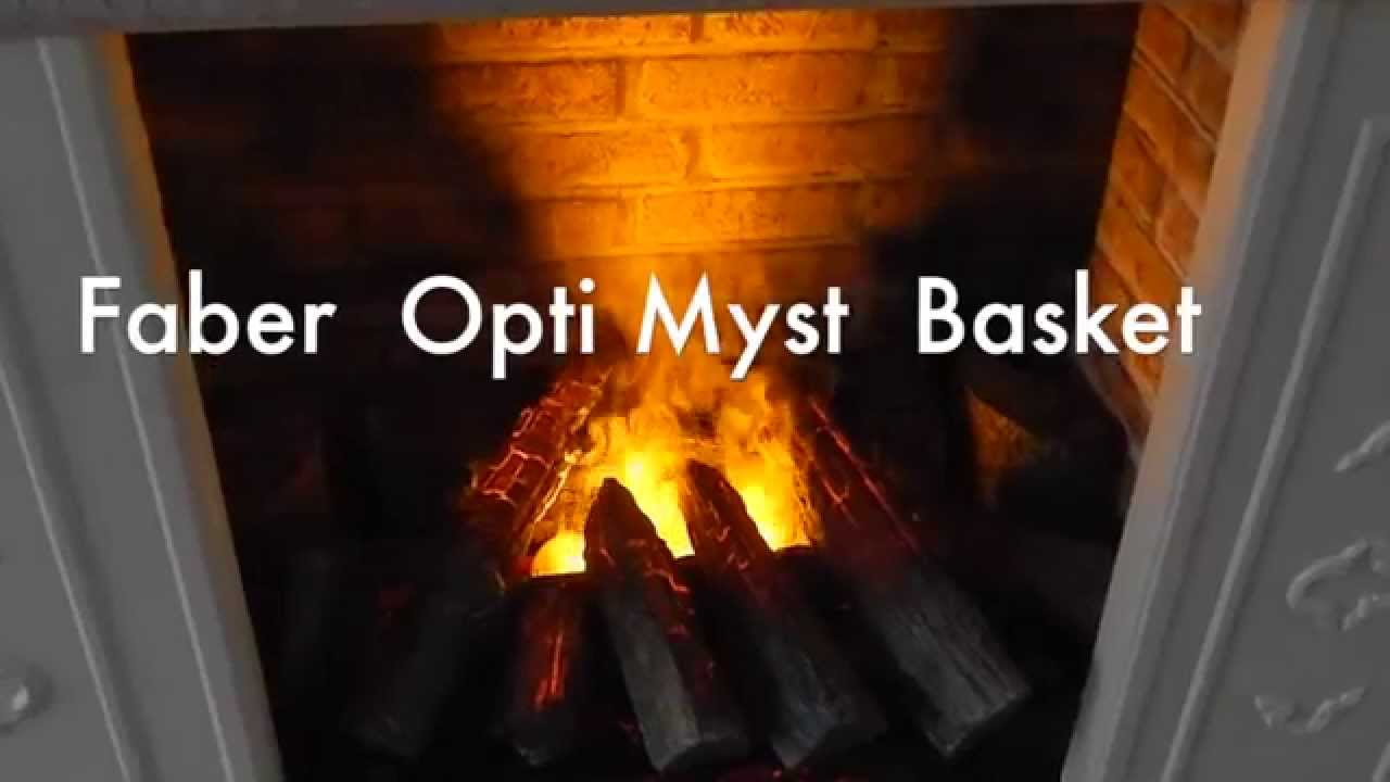 faber opti myst basket electric flame 3d effect youtube