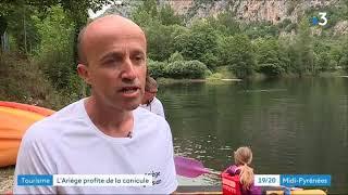Tourisme : l'Ariège profite de la canicule  JT 19/20 FRANCE 3 Midi Pyrénées