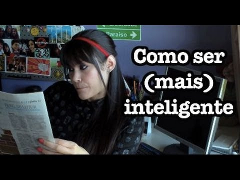 como ser mais inteligente youtube