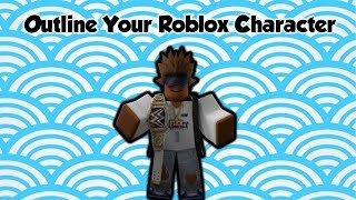How To Outline Your Roblox Character! [Paint.Net]