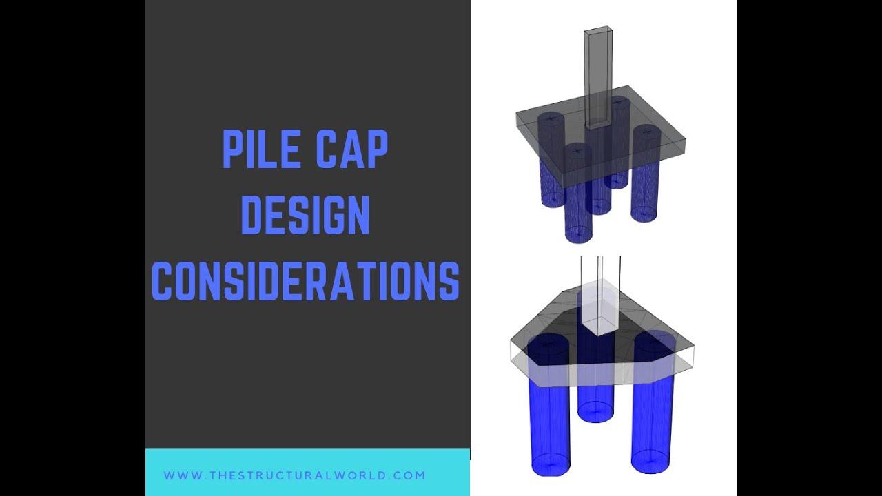 Pile Cap Design Assumptions Recommendations The Structural World