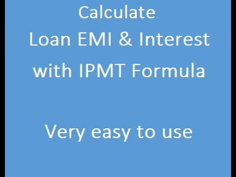 IPMT Formula calculate Loan EMI  Intersest