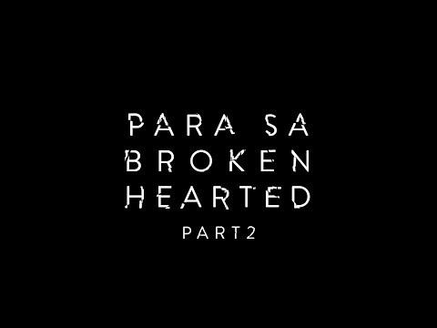AUDIO BOOK : Para Sa Broken Hearted by Marcelo Santos III Part 2