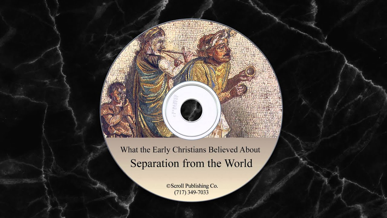 What the Early Christians Believed About Separation From ...