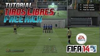 FIFA 14 | Tiros Libres Tutorial - Free Kick Tutorial