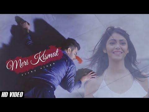 Meri Kismat | Vicky Singh | New Sad Song Best Heart Touching Song Full Song  HD video