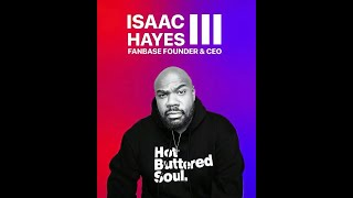 Exclusive Interview: Isaac Hayes III Discusses, His father, Civil Rights Movement, Fanbase and more