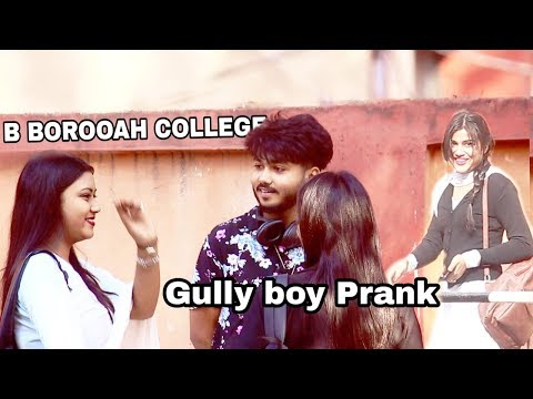 Gully Boy Prank | B Borooah College | Assamese Rap | Buddies Assam