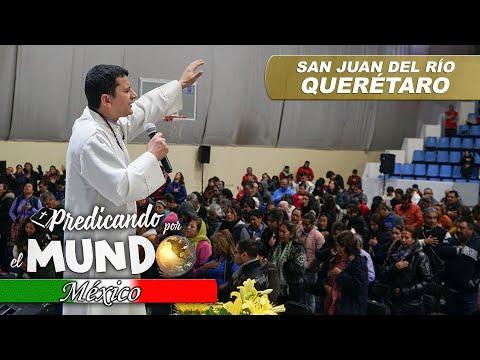 CONGRESO EN SAN JUAN DEL RÍO, QUERÉTARO (Predicando por el mundo) - Padre Bernardo Moncada