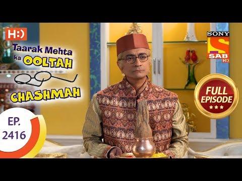 Taarak Mehta Ka Ooltah Chashmah – Ep 2416 – Full Episode – 5th March, 2018