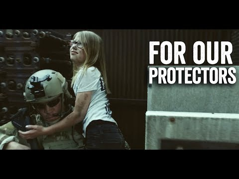 For Our Protectors