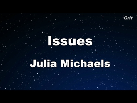 Issues - Juila Michaels Karaoke 【No Guide Melody】 Instrument