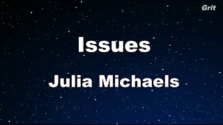Issues - Juila Michaels Karaoke 【No Guide Melody】 Instrumental