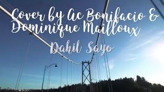 Dahil Sayo (Cover) - AC Bonifacio & Dominique Mailloux // Andree Bonifacio