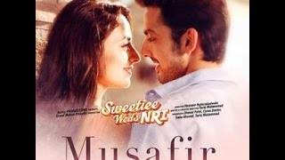 Musafir - Arijit singh reprise Lyrical Full Song karaoke | Sweetiee Weds NRI