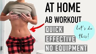 QUICK + SIMPLE Ab Workout. No equipment, no excuses... lets go