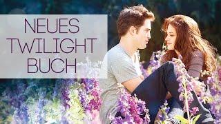 Biss in alle Ewigkeit I Neues Twilight Buch 2015 I Twilight Reimagined Life and Death I Deutsch
