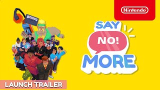 Say No! More - Launch Trailer - Nintendo Switch