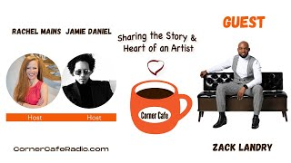 Saturday, May 8 - Corner Cafe Radio Interview with Zack Landry