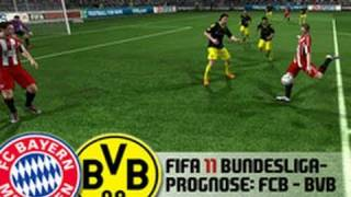 FIFA 11 Bundesliga Prognose Bayern München - Borussia Dortmund