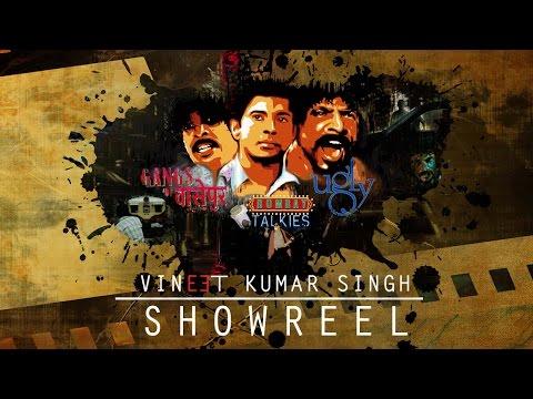 Acting Showreel - Vineet Kumar Singh - Full (11 Mins)