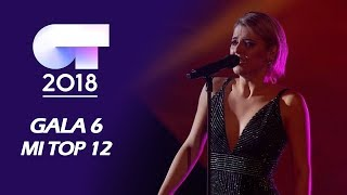 OT 2018 (GALA 6) | MI TOP 12