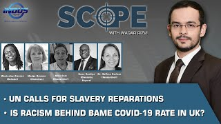 Scope with Waqar Rizvi | UN calls for slavery reparations | Episode 263 | Indus News