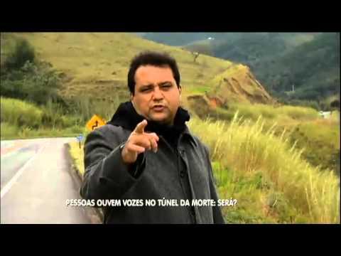 Vozes do além  Geraldo Luís tenta desvendar mistério do Túnel da Morte