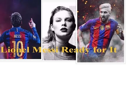 Lionel Messi again - Taylor Swift Ready for It (instrumental)