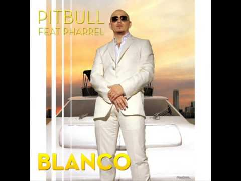 Pitbull blanco feat pharrell lyrics