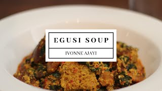Egusi Soup Recipe | Food&Co with Ivonne Ajayi
