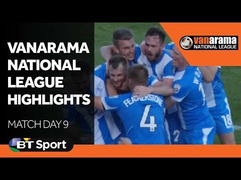 Vanarama National League Highlights: Match Day 9