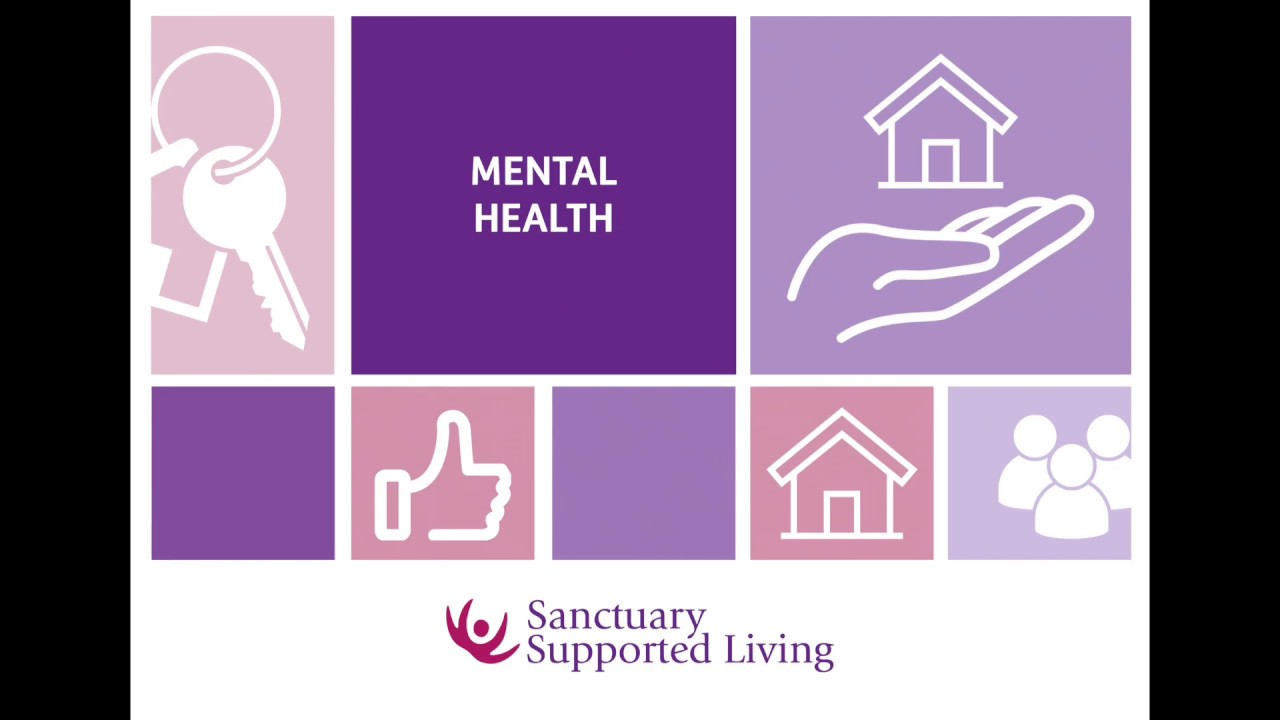 Mental Health   Sanctuary Supported Living