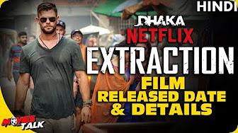 Extraction 2020 Full Movie Hd Netflix Youtube