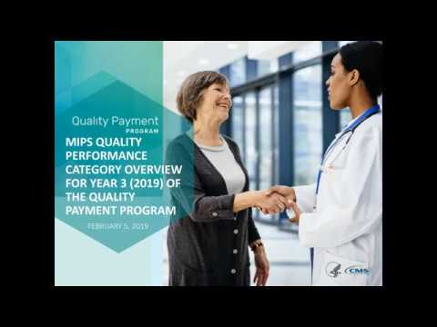 MIPS Quality Performance Category Overview for Year 3 (2019) Webinar  (2/5/19)