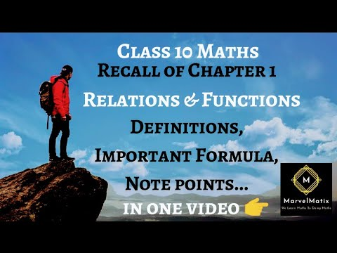 Class 10 Maths Important Definitions, Keypoints & Notepoints Recall Of Chapter1 Relations& Functions