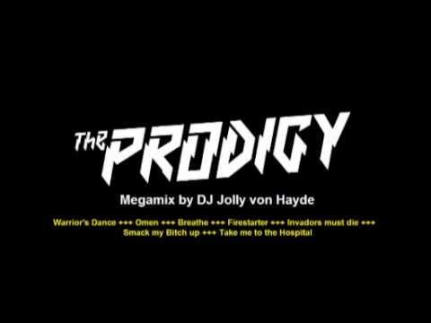 THE PRODIGY MEGAMIX (by DJ Jolly von Hayde)