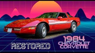 Restored 1984 Chevrolet Corvette