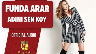 Funda Arar - Adını Sen Koy - ( Official Audio )