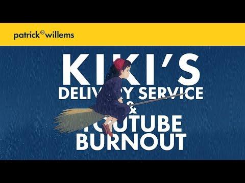 Kiki's Delivery Service & YouTube Burnout