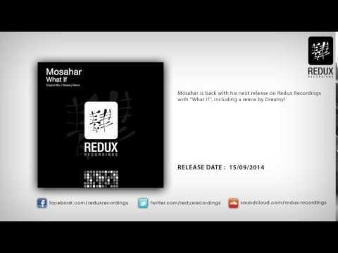 Mosahar - What If (Dreamy Remix)