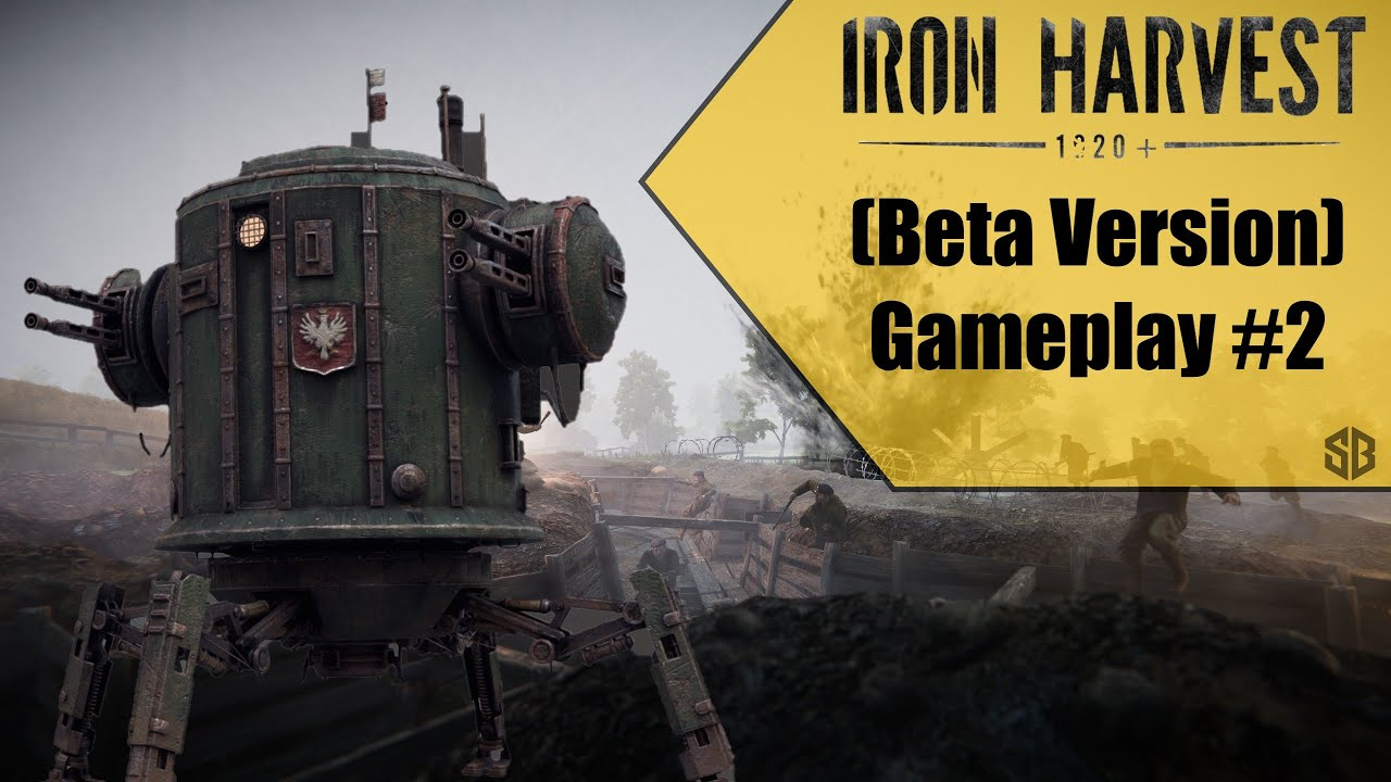 Iron Harvest (Beta Version) Gameplay #2 || Science's Bedroom